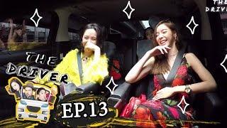 The Driver EP.13 - น้ำชา + ไอซ์