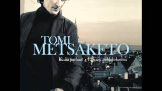 Tomi Metsäketo- Romanssi