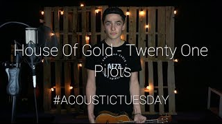 House Of Gold - Twenty Øne Piløts (Cover by Ian Grey)