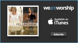 Lou Fellingham - Holy Ground
