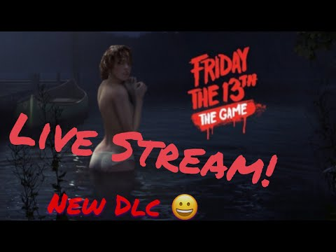 Friday the 13th - New DLC w/Daveberg69 Gaming and Woody88