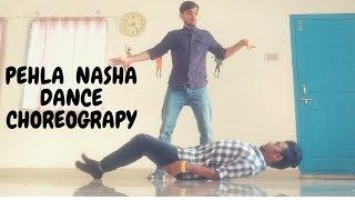Pehla Nasha dance choreography | PUNIT