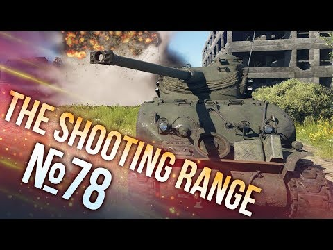 War Thunder: The Shooting Range | Episode 78