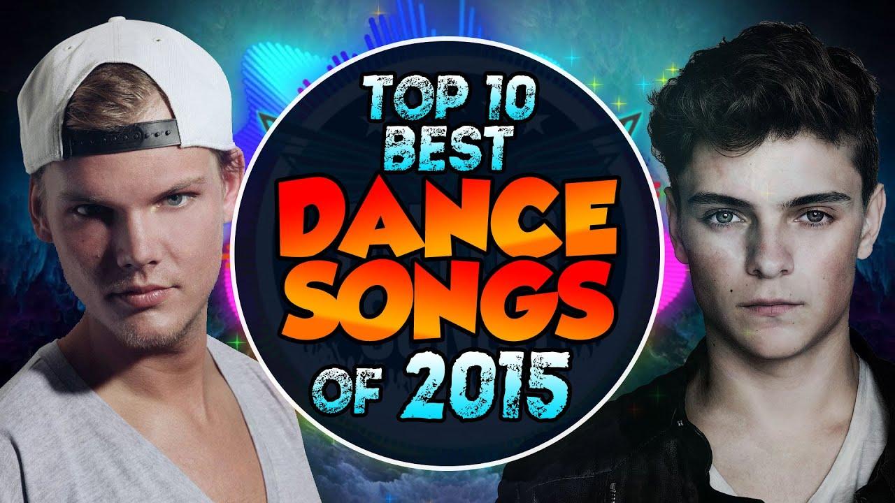 Top 10 best dance edm songs of 2015 youtube for Top dance songs 1988