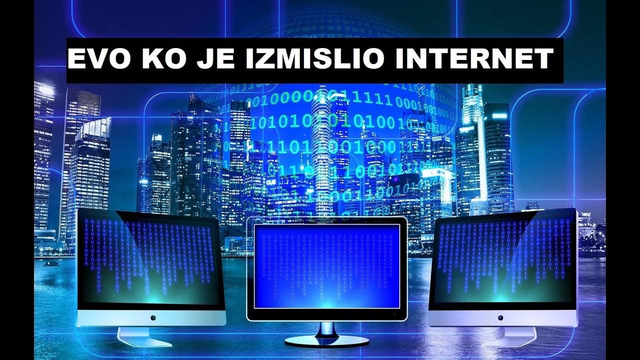 EVO KO JE IZMISLIO INTERNET