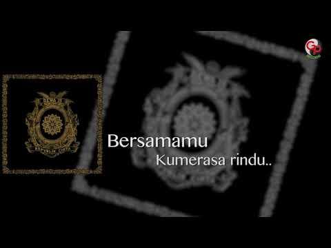Dewa 19 - Perasaanku Tentang Perasaanku Kepadamu (Official Lyric)