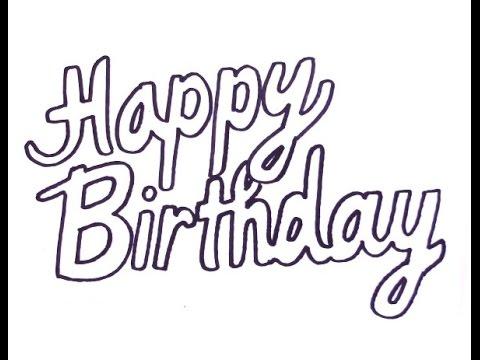 How To Draw Happy Birthday YouTube
