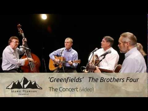 GREENFIELDS The Brothers Four-Campfire 8