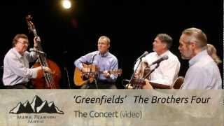Watch Brothers Four Greenfields video