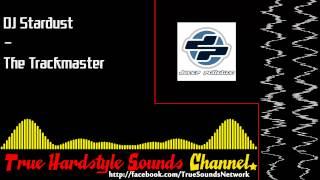 DJ Stardust - The Trackmaster