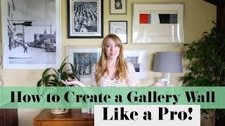 How To Create A Gallery Wall, Like A Pro // Sarah Neylan