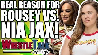 Real Reason Ronda Rousey Is Facing Nia Jax REVEALED?!   WrestleTalk News May 2018