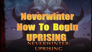Neverwinter How To Begin Uprising Mod 17 Pc, Xbox, PS4
