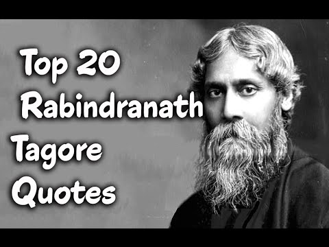 top 20 rabindranath tagore quotes author of gitanjali