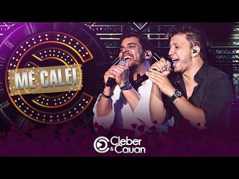Cleber e Cauan - Me Calei - (DVD ao vivo em Brasília)