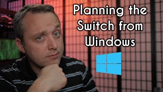 Windows 10 to Linux | How to Plan the Transition
