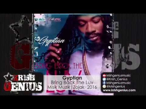 Gyptian - Bring Back The Luv - September 2016
