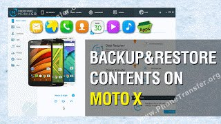 How to Backup & Restore Contents on Moto X; Moto X Backup and Restore