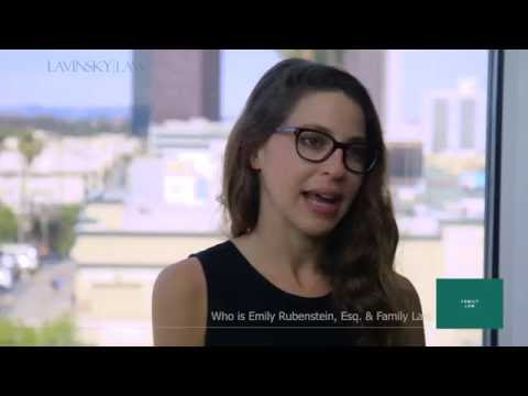 Why Los Angeles Family Law with Attorney Emily Rubenstein