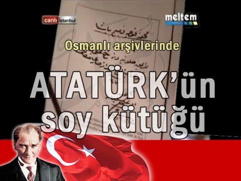 Atatürkün Soy Ağacı Osmanlı Arşivlerinden Belgelerle Youtube