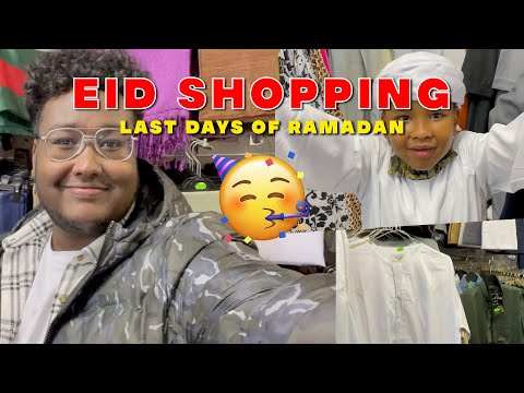 Eid shopping with my brothers... last days of Ramadan 2021