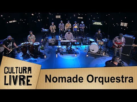 Cultura Livre | 21/11/2017 |  Nomade Orquestra