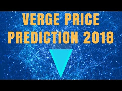 VERGE (XVG) 2018 PRICE PREDICTION (IS VERGE THE BEST PRIVACY COIN)