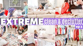 EXTREME DISASTER CLEAN & DECLUTTER | ALL DAY CLEANING MOTIVATION | CLOSET PURGE | EPISODE 2 | SAHM