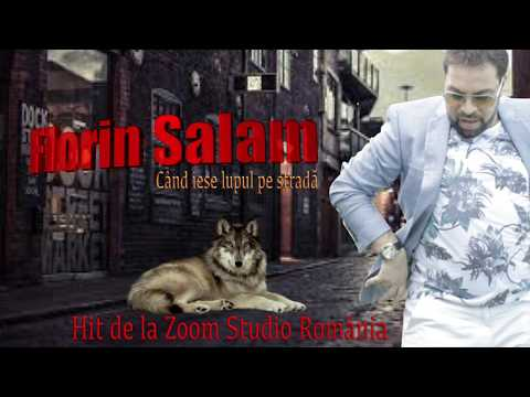 Cand iese Lupul Pe Strada - Florin Salam (Full Track)