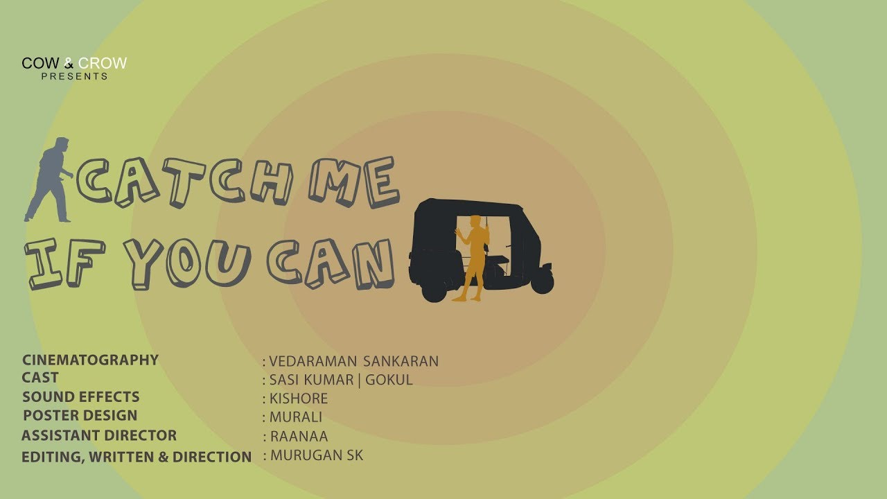 Catch Me If You Can New Tamil Short Film 2018 Youtube
