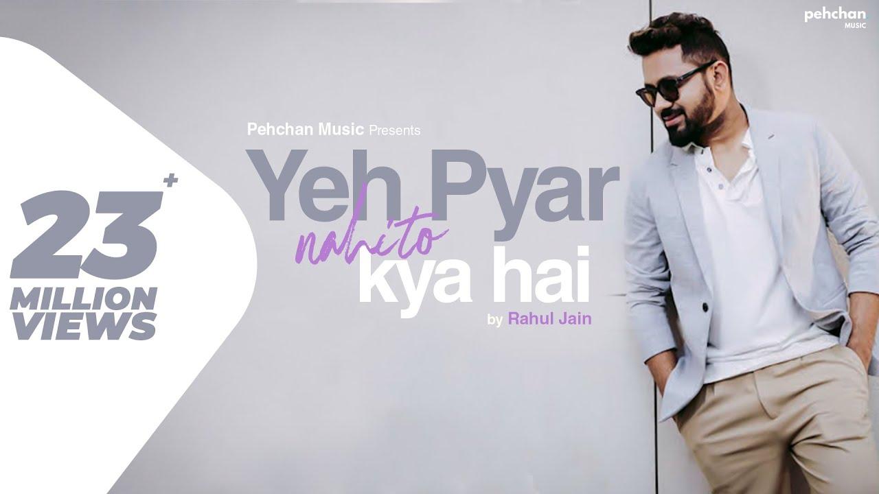 yeh-pyar-nahi-to-kya-hai-title-song-rahul-jain-full-song-sony-tv-serial-pehchan-music