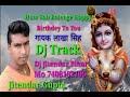 Hum Sab Bolenge Happy Birthday To You{Dj jitendar Gupta Bihar}Dj Track