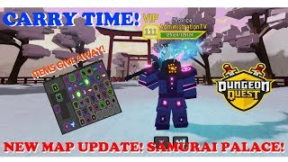 🔴 ROBLOX DUNGEON QUEST LIVE *NEW MAP* SAMURAI PALACE + NEW LOOTS l CARRY TIME
