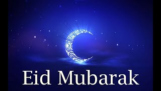 Happy Eid 2017- Eid Mubarak Advance wishes, Eid Greetings,  Eid Ul Fitr E-card, Eid Whatsapp Video