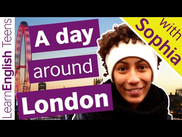 A day around London