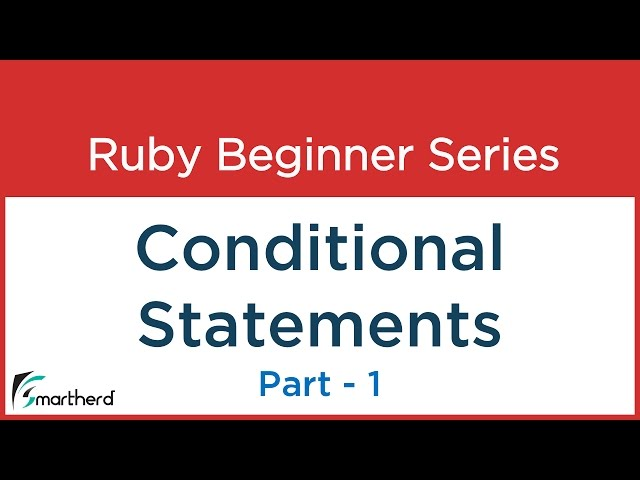 #9 Ruby Tutorial - Conditional statements in Ruby - 1