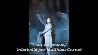 1789, les Amants de la Bastille - Nous ne sommes - Paroles