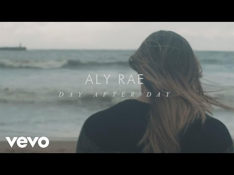 Aly Rae - Day After Day