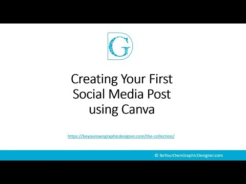 Designing Your First Social Media Post - Be Your Own Graphic Designer