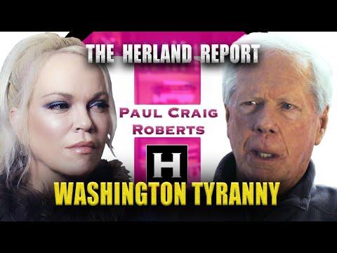 The Washington Tyranny 37 Dr. Paul Craig Roberts, Herland Report TV HTV