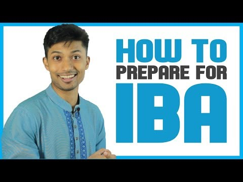 How To Prepare for IBA Exam | IBA in a nutshell | Sadman Sadik (সাদমান সাদিক)