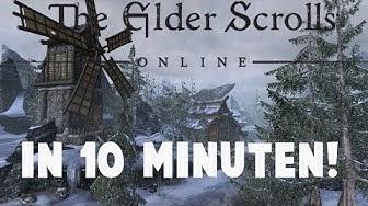 THE ELDER SCROLLS ONLINE IN 10 MINUTEN
