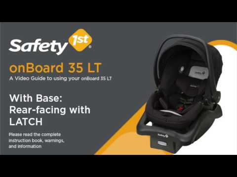 onBoard 35 LT With Base: Rear-facing with LATCH - Installati