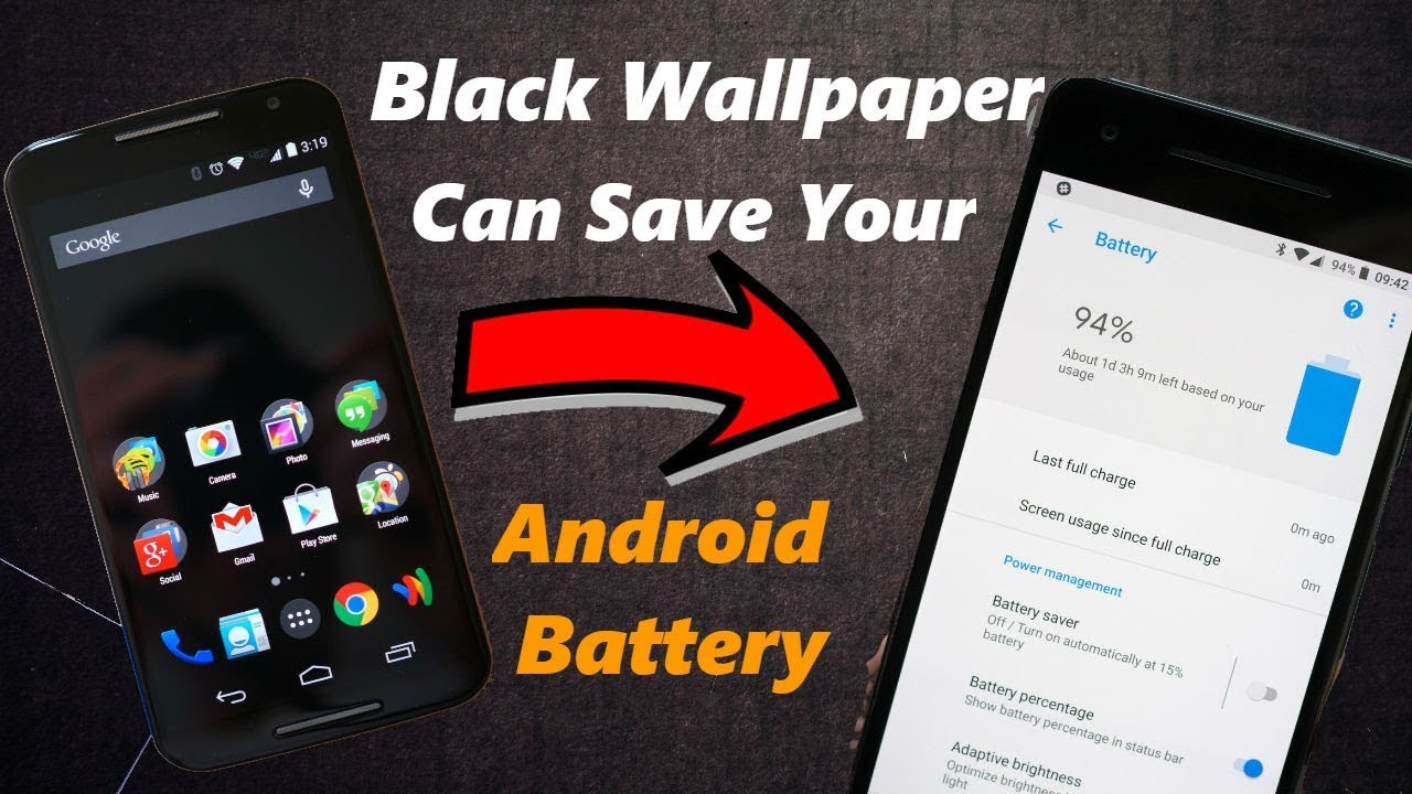 How Black Wallpaper Can Save Your Android Battery Make Your Phone Last Longer