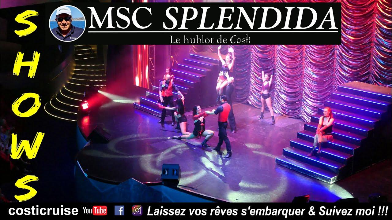 MSC SPLENDIDA SHOWS