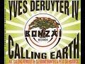 Thumbnail for YVES DE RUYTER -  CALLING  EARTH (Earthshaker Mix by felix da Housecat)