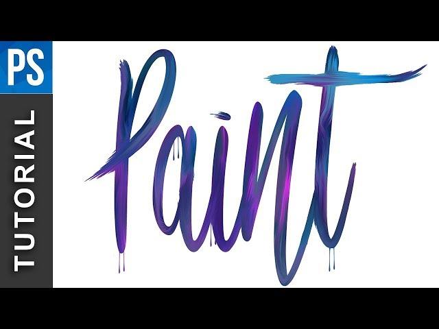 Photoshop Tutorial: Paint Text Effect