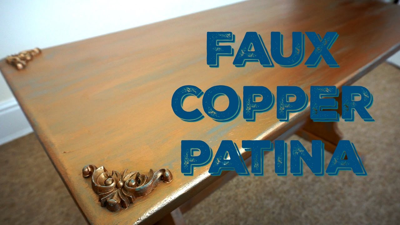 Chalk Paint Tutorial Faux Copper Patina Youtube