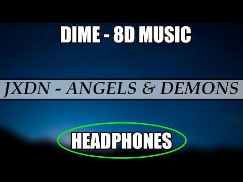 jxdn – Angels & Demons (8D AUDIO)