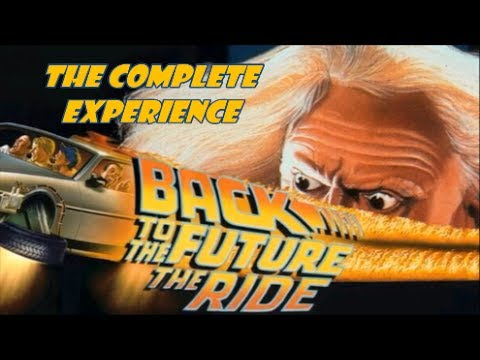 Back To The Future: The Ride - The Complete Experience